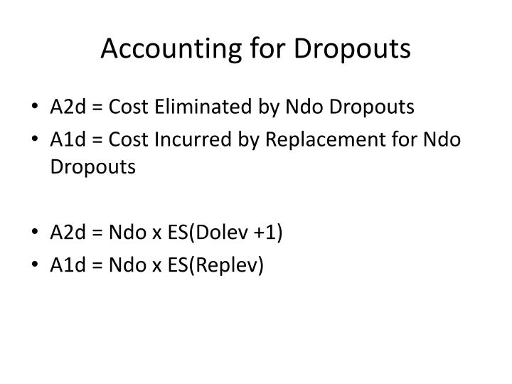 Accounting for Dropouts