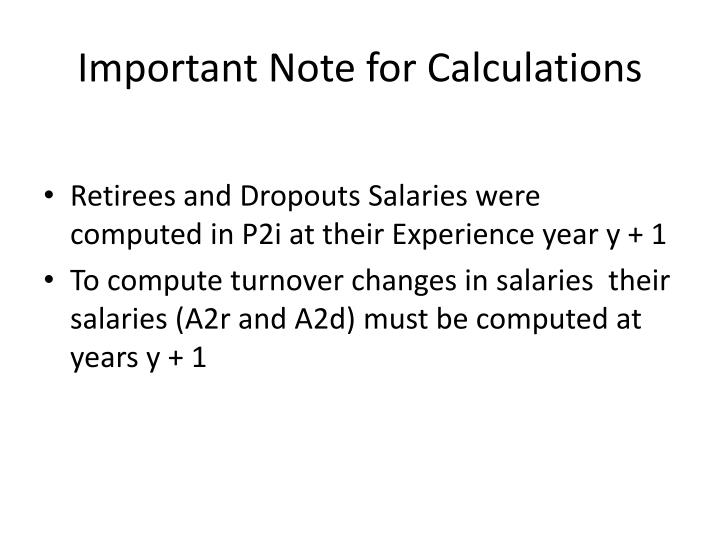 Important Note for Calculations