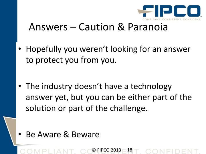 Answers – Caution & Paranoia