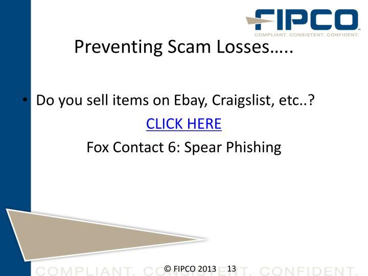 Preventing Scam Losses…..
