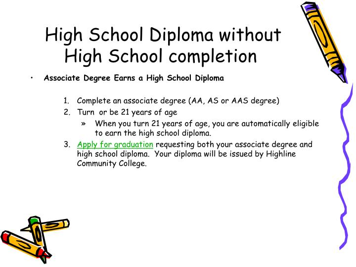 High School Diploma without High School completion