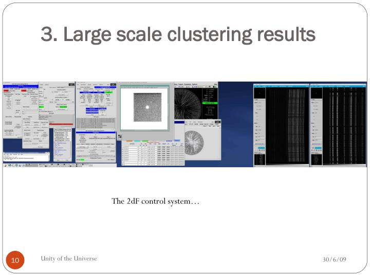 3. Large scale clustering results