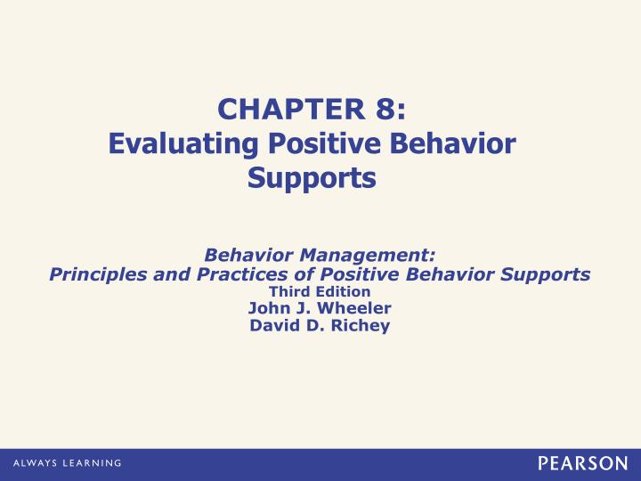 Chapter 8 evaluating positive behavior supports