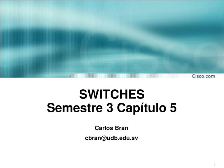 Switches semestre 3 cap tulo 5