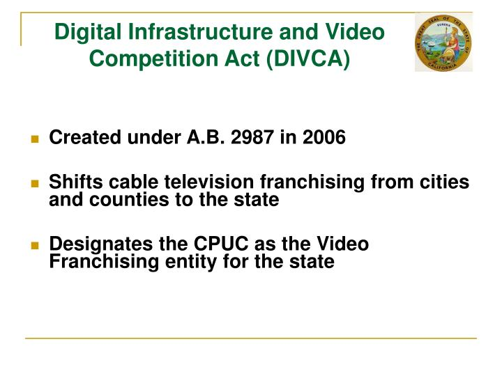 Digital infrastructure and video competition act divca