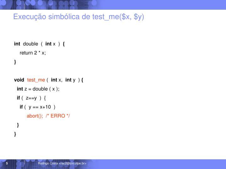 Execução simbólica de test_me($x, $y)