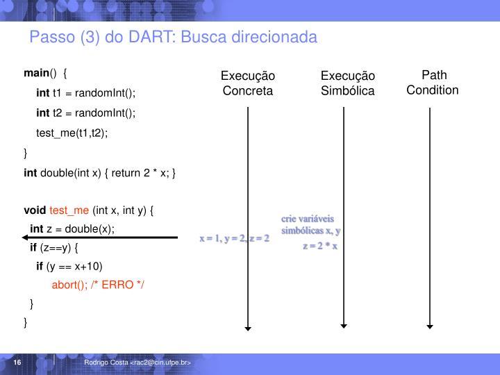 Passo (3) do DART: Busca direcionada