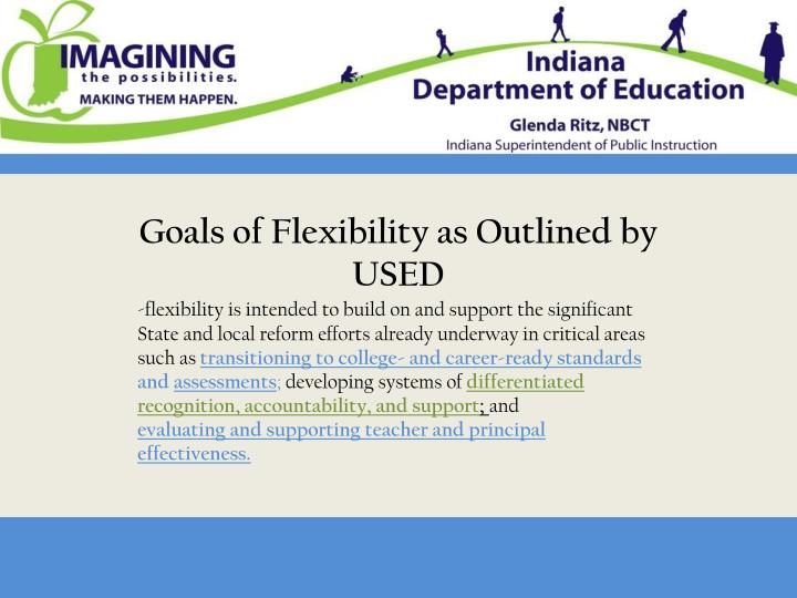 Goals of Flexibility as Outlined by USED