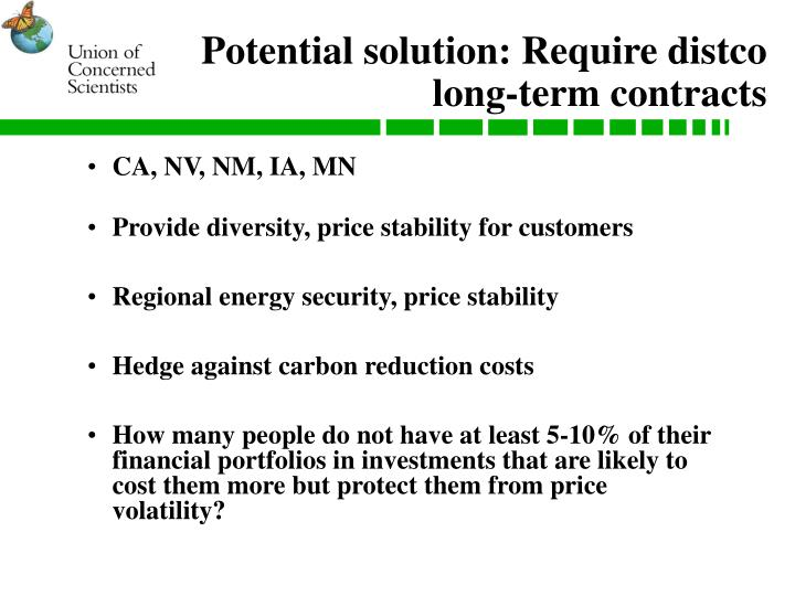 Potential solution: Require distco long-term contracts
