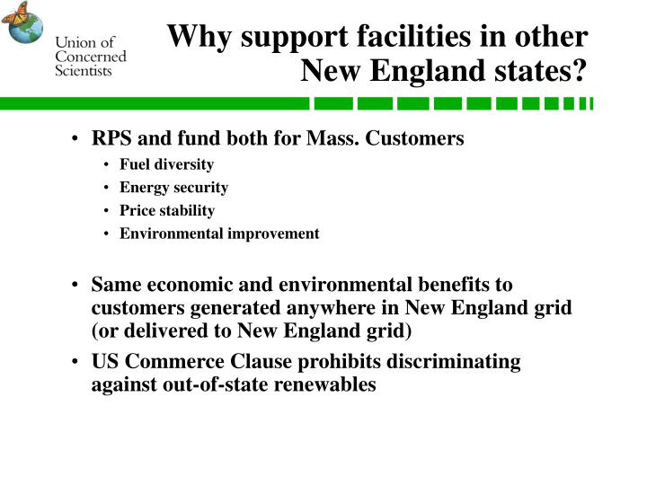 Why support facilities in other New England states?