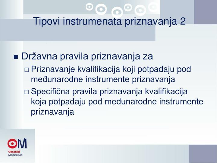 Tipovi instrumenata priznavanja