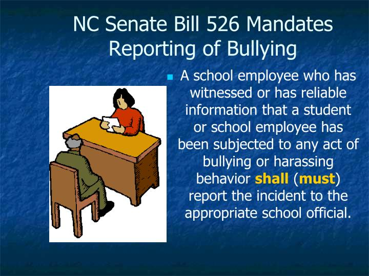 NC Senate Bill 526 Mandates Reporting of Bullying