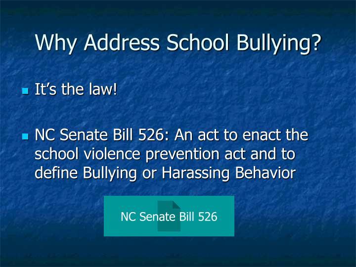 Why Address School Bullying?