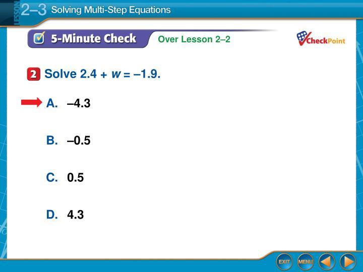 Solve 2.4 +
