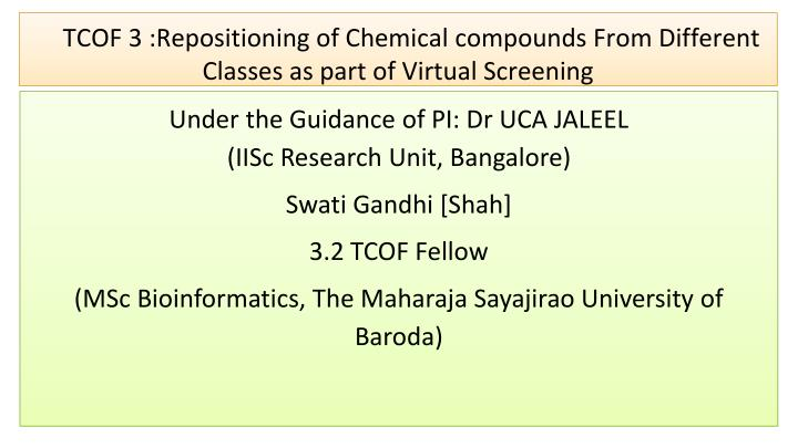 Tcof 3 repositioning of chemical compounds from different classes as part of virtual screening