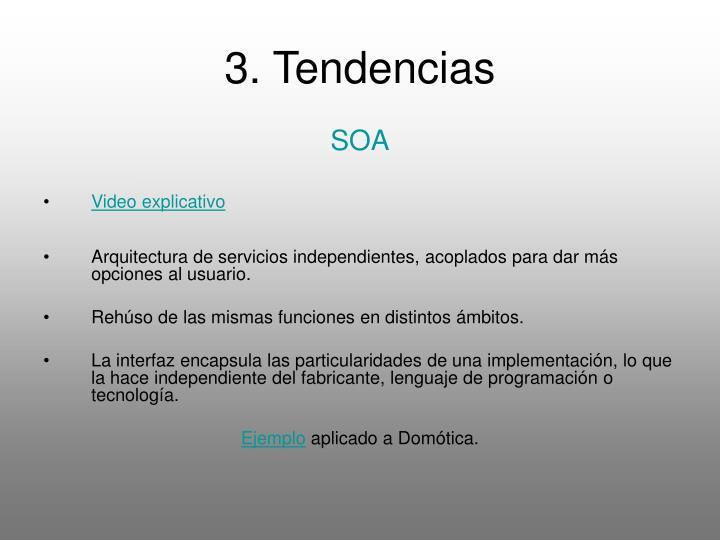 3. Tendencias