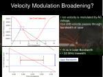velocity modulation broadening