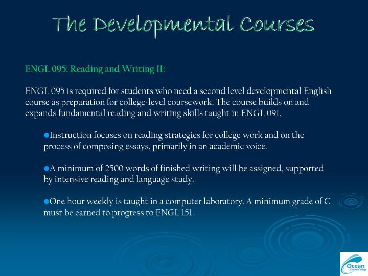 The Developmental Courses