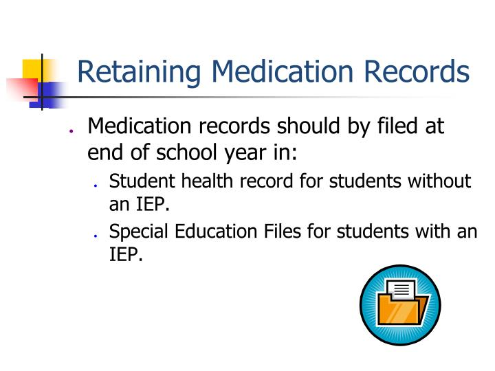 Retaining Medication Records