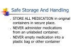 safe storage and handling