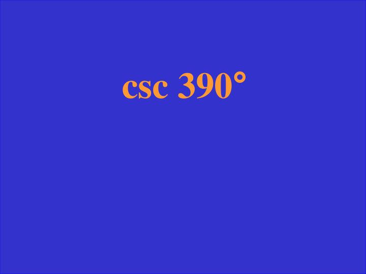 csc 390
