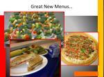 great new menus