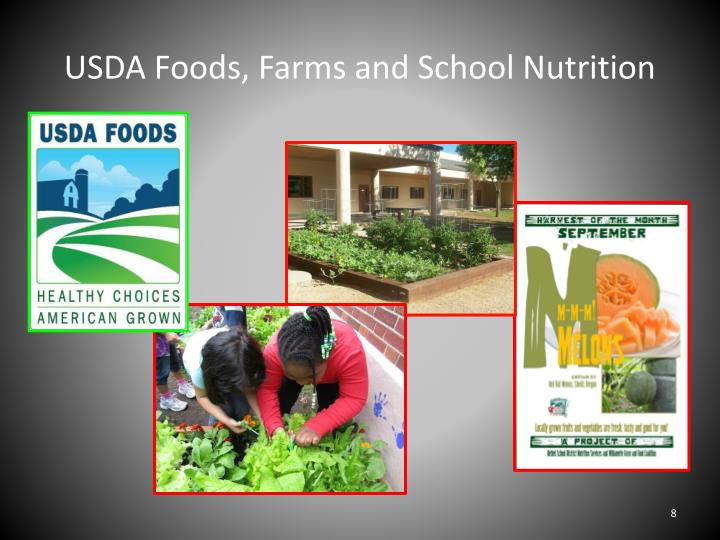 USDA Foods, Farms and School Nutrition