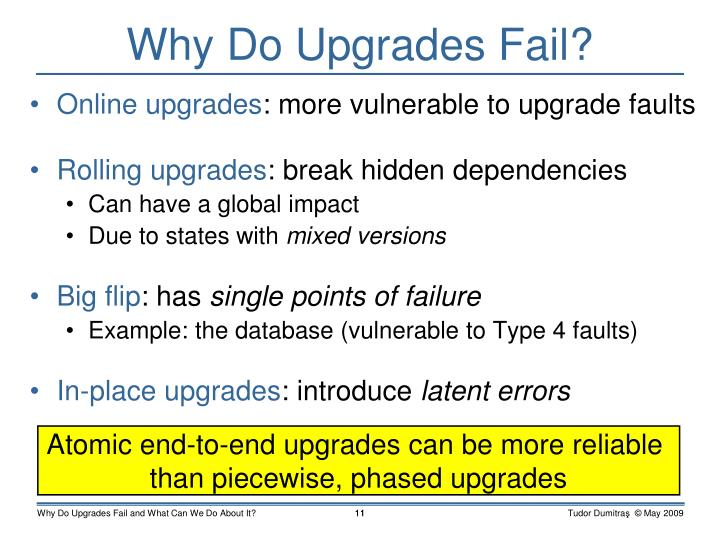 Why Do Upgrades Fail?