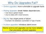 why do upgrades fail