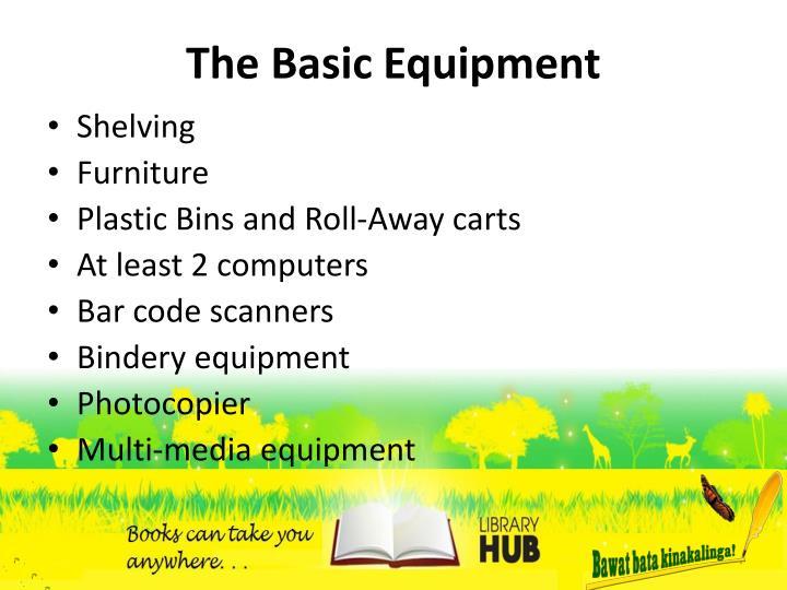 The Basic Equipment