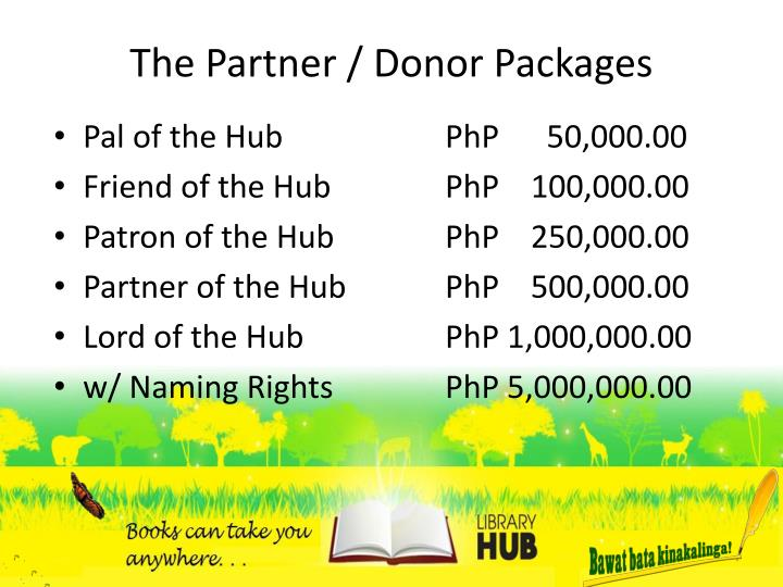 The Partner / Donor Packages