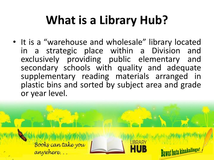 What is a Library Hub?