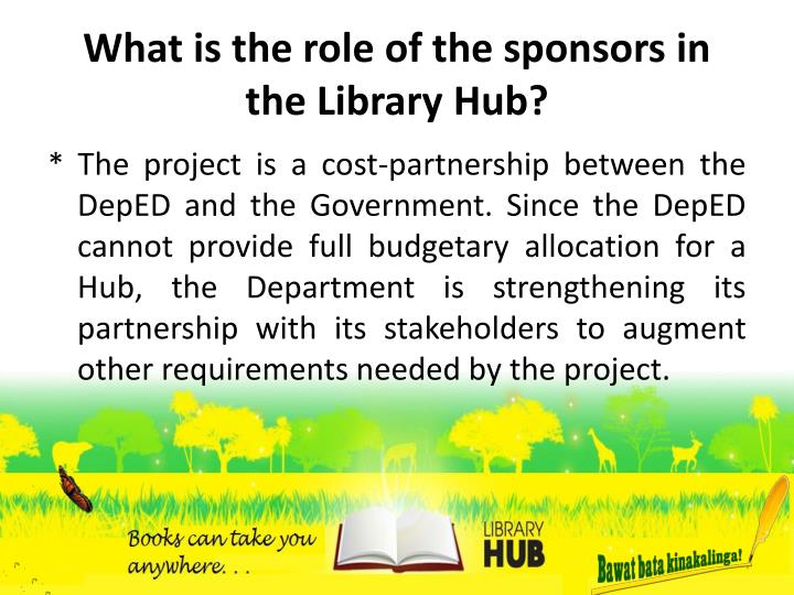 What is the role of the sponsors in the Library Hub?