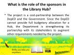 what is the role of the sponsors in the library hub