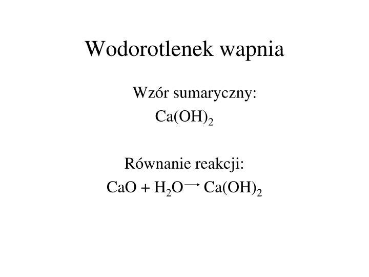 Wodorotlenek wapnia