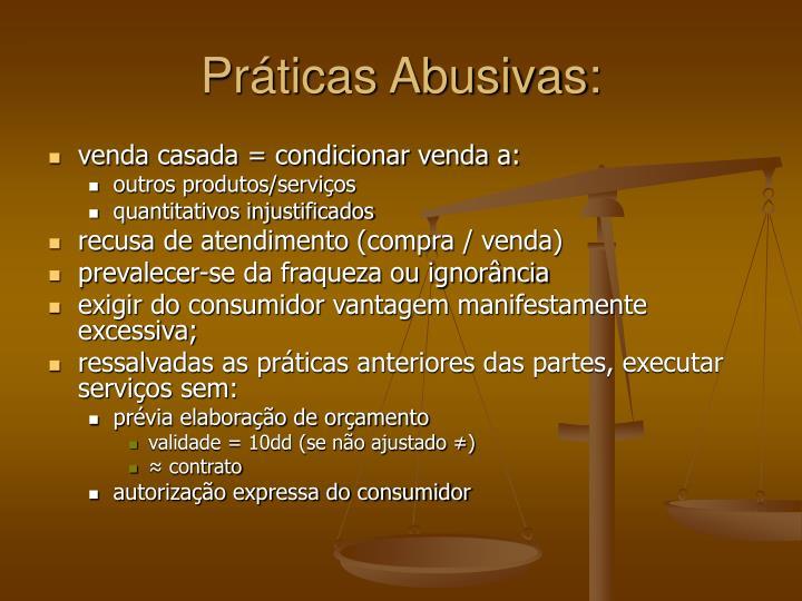 Práticas Abusivas: