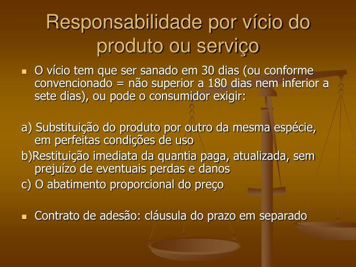 Responsabilidade por vício do produto ou serviço