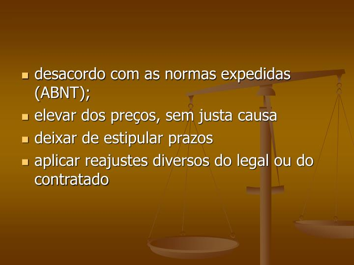 desacordo com as normas expedidas (ABNT);