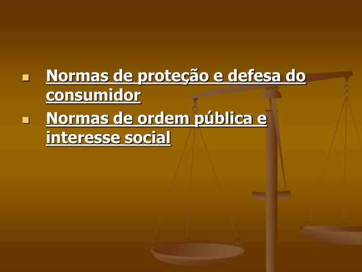 Normas de proteção e defesa do consumidor