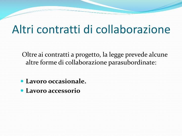Altri contratti di collaborazione