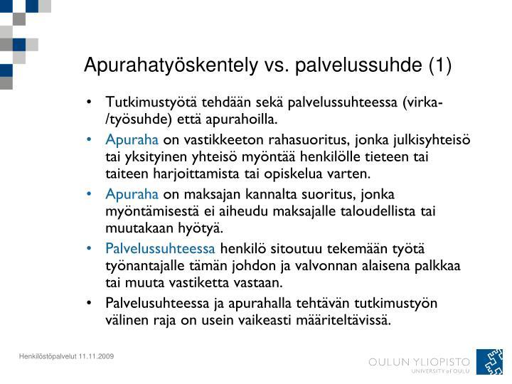 Apurahatyöskentely vs. palvelussuhde (1)