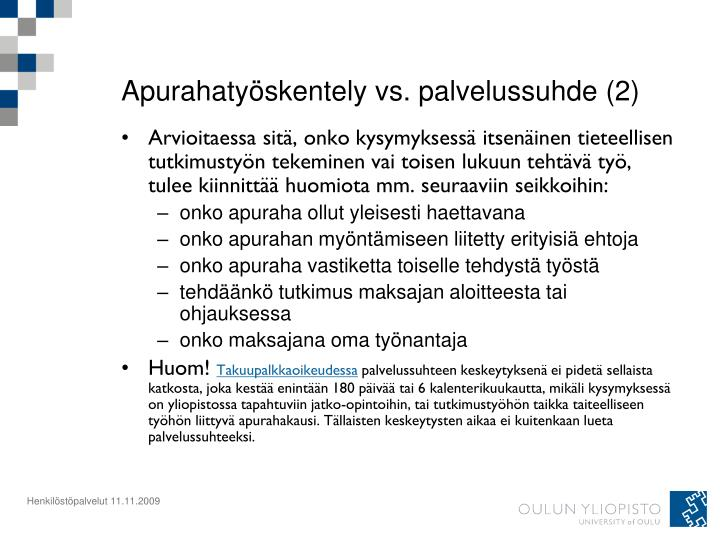 Apurahatyöskentely vs. palvelussuhde (2)