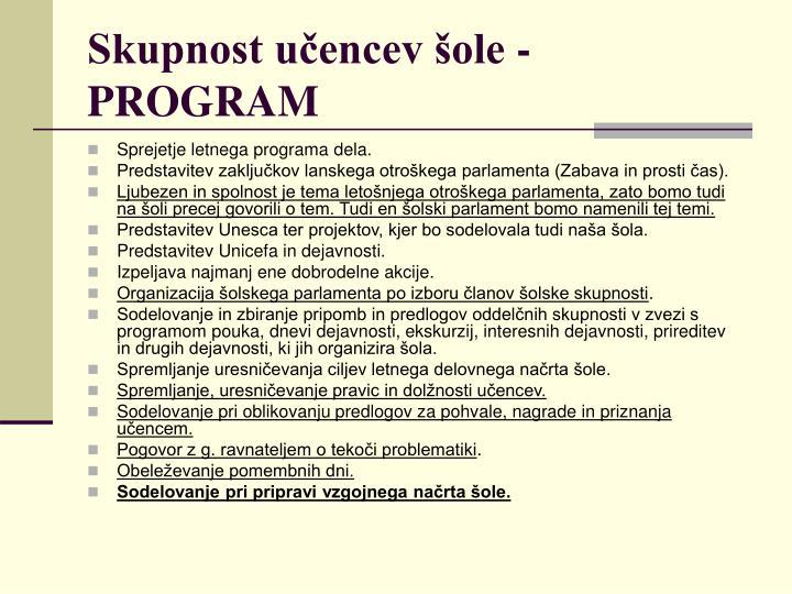 Skupnost učencev šole - PROGRAM