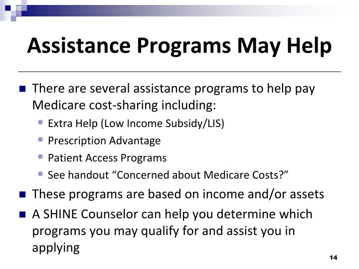 Assistance Programs May Help