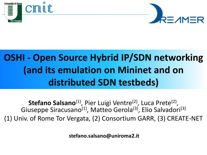 OSHI - Open Source Hybrid IP/SDN