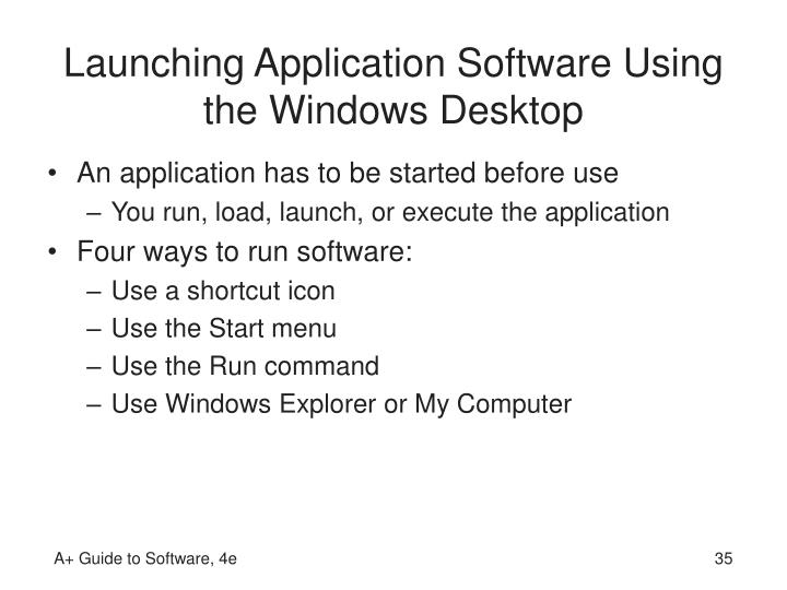 Launching Application Software Using the Windows Desktop