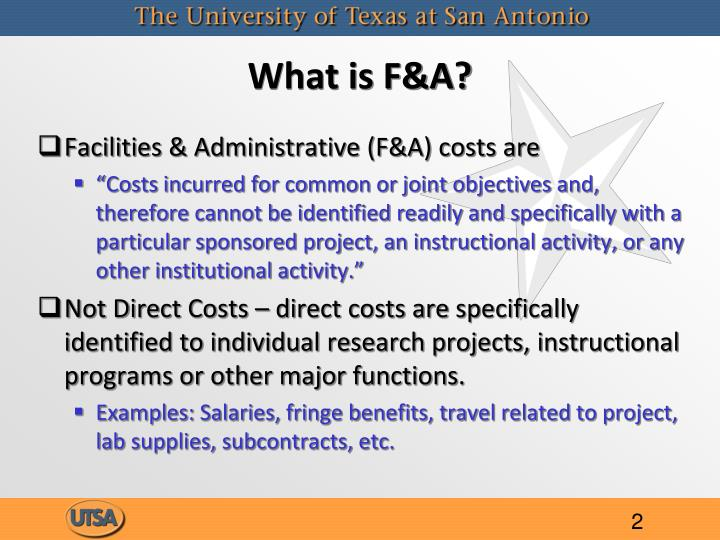 What is F&A?