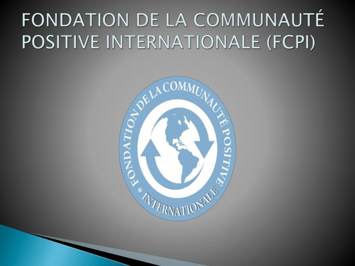 fondation de la communaut positive internationale fcpi