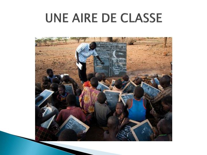 UNE AIRE DE CLASSE
