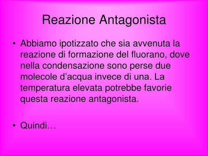 Reazione Antagonista